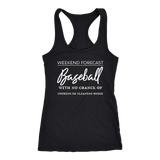 Weekend Forecast Baseball With No Chance Of Cooking Or Cleaning House Tank Top