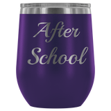After School Wine Tumbler Glass