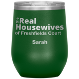Real Housewives of Freshfields Court Cup Sarah