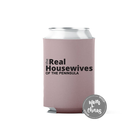 Real Housewive's of The Peninsula Can Cooler