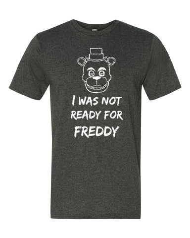 I was not ready for Freddy Adult shirt - Beautiful Chaos - 1