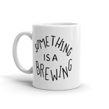 Something is a Brewing Mug - Beautiful Chaos - 2