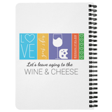 Rodan and Fields Let's Leave Aging Up To Cheese And Wine Journal