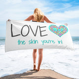 Love The Skin You're In! Rodan and Fields Beach Towel
