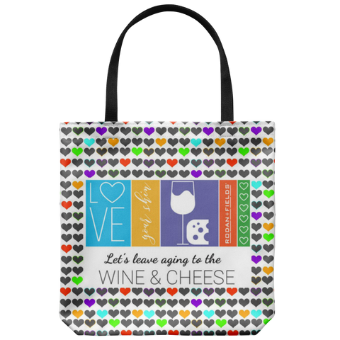 RF Let's Leave The Aging To Wine And Cheese Tote Bag