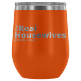 The Real Housewives of Rodan and Fields Wine Tumbler