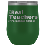The Real Teachers Of Pakachoag School Tumbler