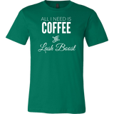 All I Need Is Coffee And Lash Boost T-Shirt