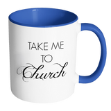 Take Me To Church Mug