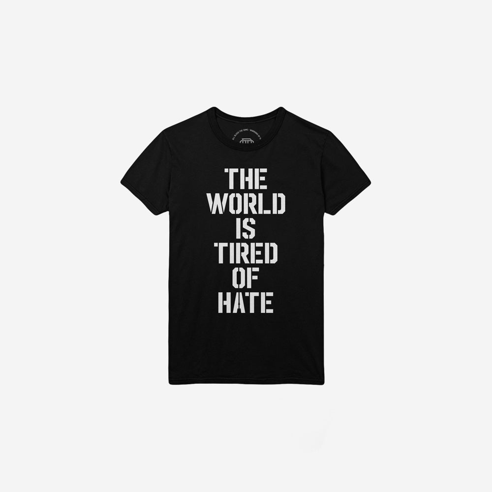 Tired of Hate Kids T-Shirt