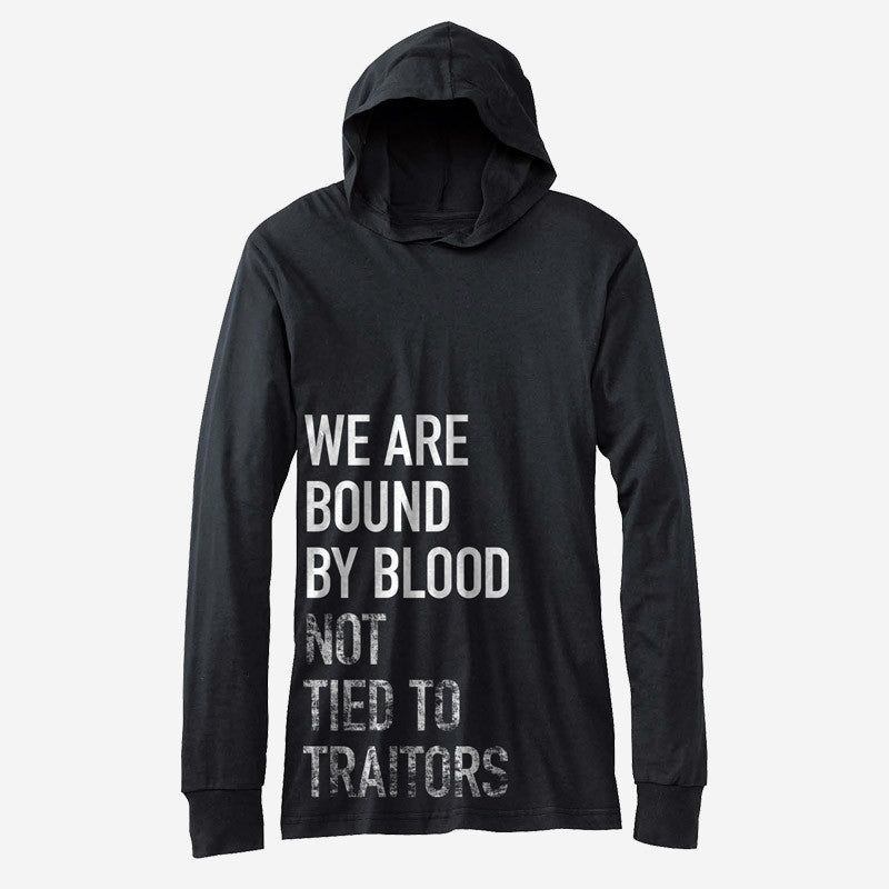 Bound By Blood Not Tied To Traitors Lightweight Hoodie