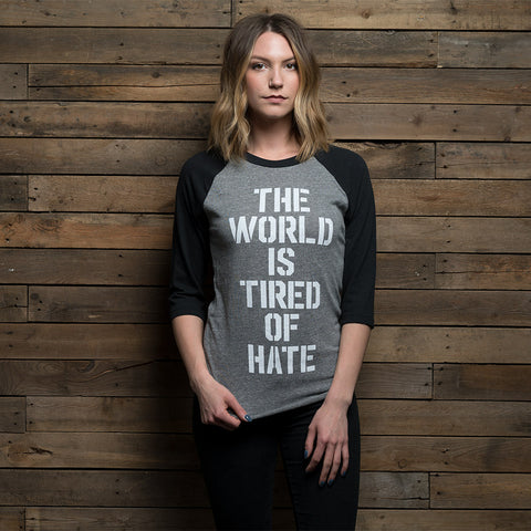 Bound By Blood The World is Tired of Hate 3/4 Sleeve Shirt