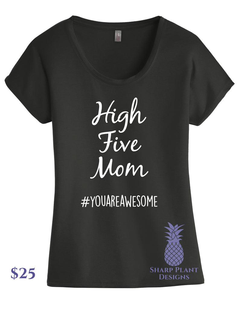 High Five Mom Graphic Tee Sharp Plant Designs Graphic Tee Woodbridge