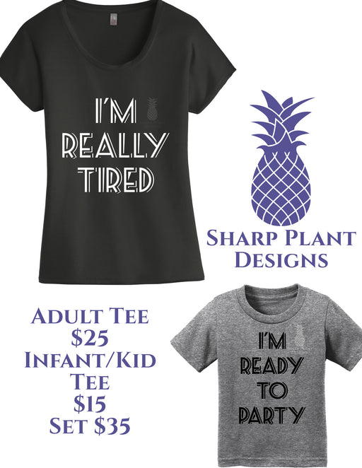 Mommy and me graphic t set. Really tired and ready to party.