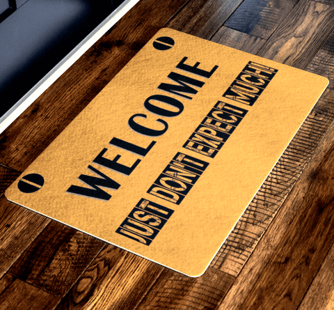 "Welcome Just Don't Expect Much!"" Festival Special Doormats Exclusive ( Best price Deal)"