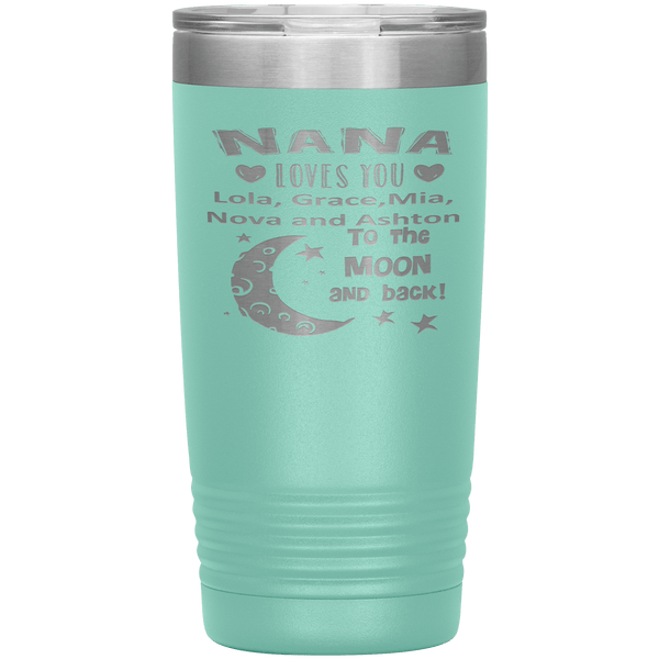 """NANA loves you Moon & Back"" Tumbler. Buy For Family & Friends. Save Shipping."
