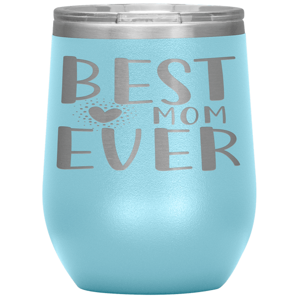""" BEST MOM EVER 🧡"" Wine Tumbler. Personalize Your Nickname Mimi, Gigi, Grandma or Write Your Nick Name Below."