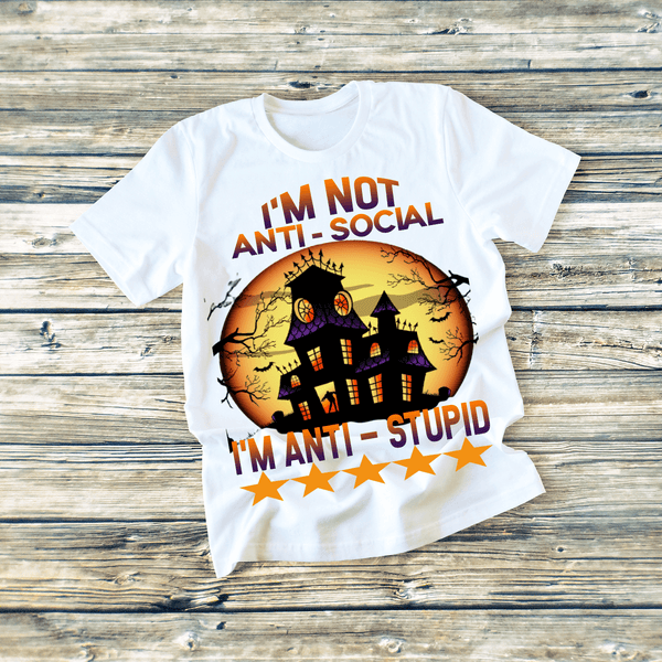 """ANTI STUPID"" T-SHIRT"