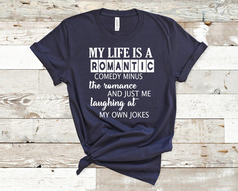 """My Life Is A Romantic Comedy-NAVY"" T-Shirt,"