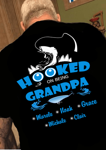 """HOOKED ON BEING GRANDPA"""