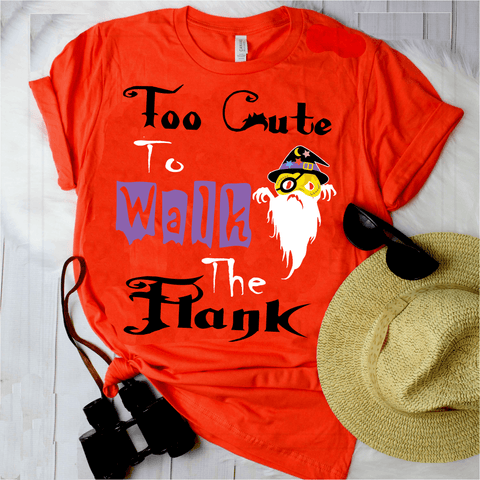 """ TO CUTE TO WALK THE PLANK... "" Shirt (Halloween special) Flat Shipping(50% Off Today)"