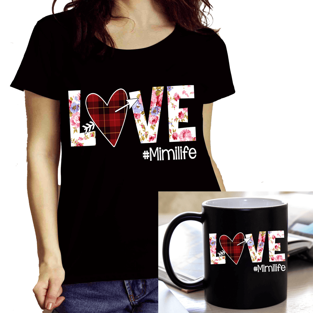 "Combo of ""Mimi Love Life..."" (Shirt + Mug)"