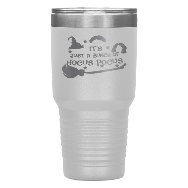 "It's Just A Bunch Of Hocus Pocus""TUMBLER"