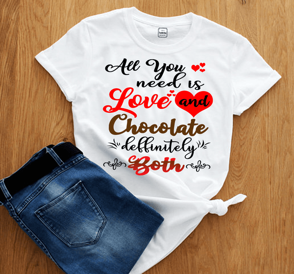 """All You Need Is Love & Chocolate..."" (T-SHIRT)"