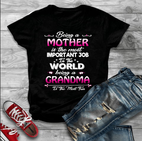"""BEING A MOTHER IS THE MOST IMPORTANT JOB..... "" Flat Shipping(50% Off Today)"