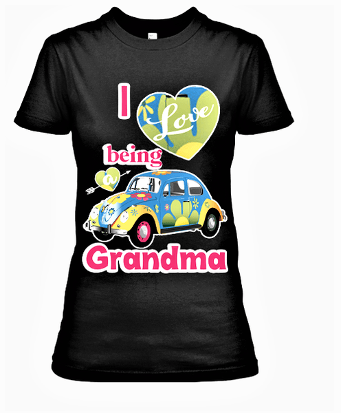 """I Love Being A Grandma"" T-Shirt."