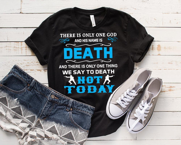 """THERE IS ONLY ONE GOD AND HIS NAME IS DEATH...."", T-SHIRT."