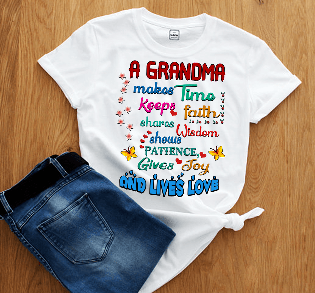 """A Grandma Makes Time Keeps Faith""(50% Off)"