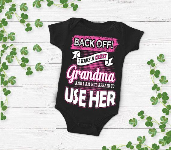 "Grandma - ""BACK OFF! I HAVE A CRAZY GRANDMA"" New Design Special Off For Today"