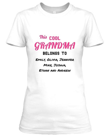 Grandma - Cool Grandma / Great Grandma Custom Tee  ( 50% Off For Today). Most NaNa Order 2.