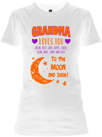 "Grandma - Grandma / Great Grandma Loves You ""Moon And The Back"" Custom Tee  ( 70% Off For Today). Most NaNa Order 2."