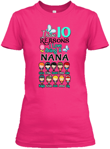 Grandma - 'N' Reasons I Love Being Nana With Kids Images (70% OFF Today Only). Most Nana Buy 2-3 Shirts.