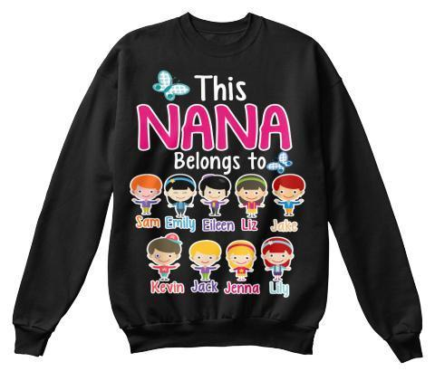 Grandma - Nana Belongs To (70% OFF) ( NANA Buys 2 Or More). Making GrandParents Proud. Your GrandKids Will Love You More. Last Chance To Get This Awesome Shirt.