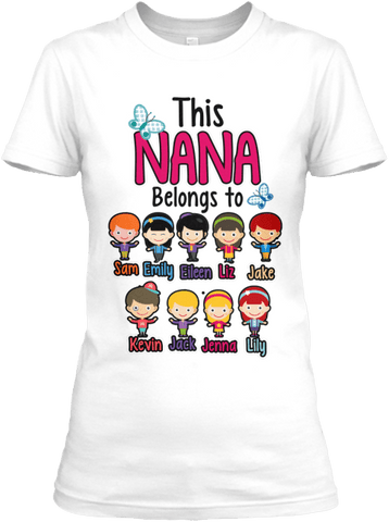 "Grandma - ""Nana/Grandma Belongs To..."" T-Shirt (70% Off) Most NANA Buys 2-3."