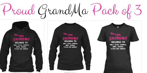 Grandma - Proud Grandma Custom Full Pack With Grand Kids Names ( 50% Off For Today)
