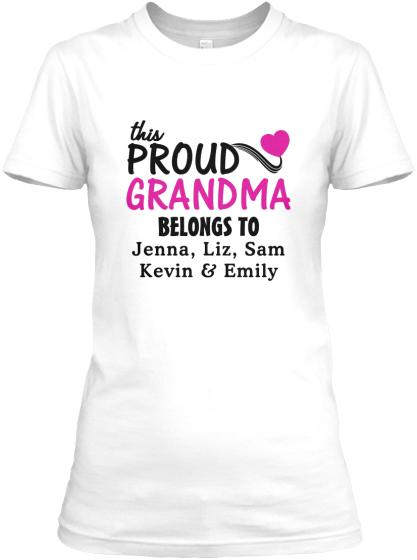 Grandma - Proud Grandma / Great Grandma Custom Tee/ Long Sleeve  ( 50% Off For Today). Most NaNa Order 2.