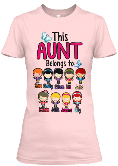 "Grandma - ""This Aunt Belongs To..."" T-Shirt (70% Off) Most Aunt's Buy 2"