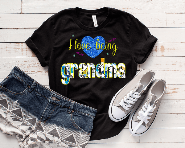 """Love Being Grandma"" . Personalize Your Nick Name.."
