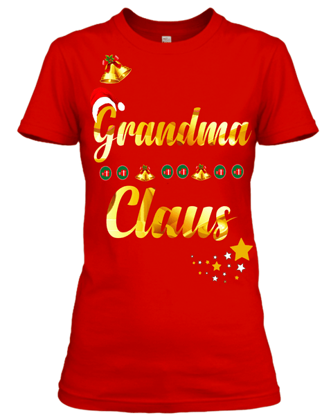"""Grandma Claus""( 70% Off for today).Custom Tee n More For Grandmothers and Mothers"