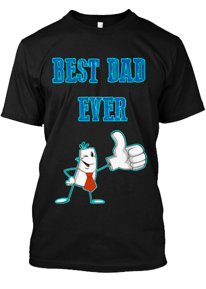 Grandpa - Best Ever Dad Custom Tee  ( 70% Off For Today). Most Dad Order 2.