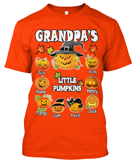 Grandpa - Grandpa's Little Pumpkins  ( 70% Off For Today). Halloween Special For Grandpa's
