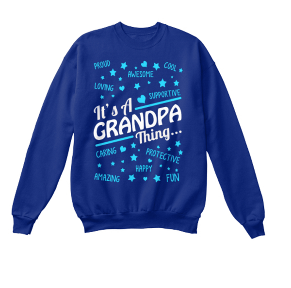 Grandpa - It's A Grandpa Thing... T-shirt ( 70% Off Today)