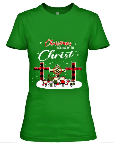 """CHRISTMAS BEGINS WITH CHRIST""- T-SHIRT,HOODIE AND SWEAT-SHIRT."