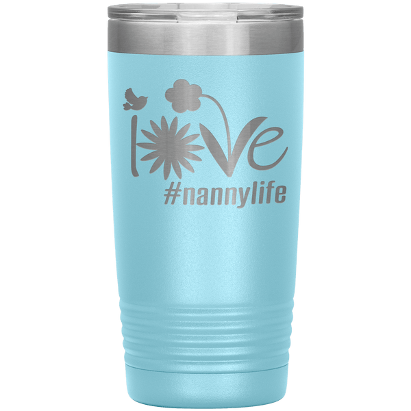 """Love Nana Life"" Tumbler. Personalize Your Nickname Mimi, Gigi, Grandma or Write Your Nick Name Below."