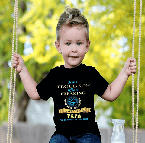 """ I'M A PROUD SON OF A FREAKING...."" Custom Shirts"" KIDS T-SHIRT (50% OFF Today)"