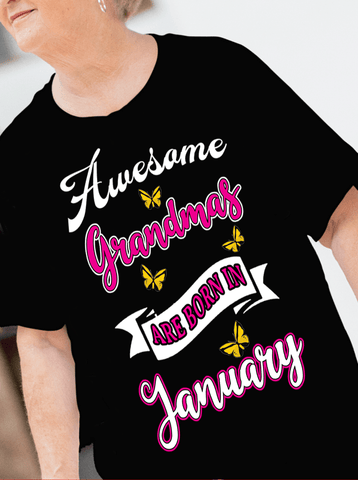 """Awesome Grandmas Are Born In..."" Customized Birthday T-Shirts."